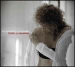 Ho imparato a sognare, Fiorella Mannoia