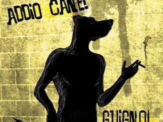 "Guignol: ""Addio Cane!"""