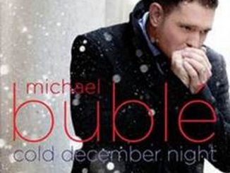 "Michael Bublé: ""Cold december night"""