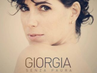 """""""Senza paura"""" di Giorgia"""