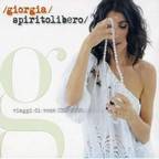 Giorgia - Spirito Libero: Viaggi Di Voce 1992/2008