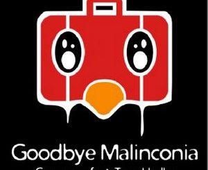 Goodbye Maliconia