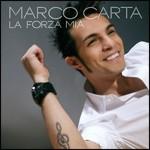 Marco Carta- La forza Mia