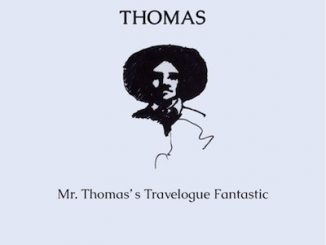 Mr Thomas' Travelogue Fantastic