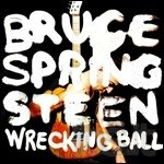 Wrecking Ball di Bruce Springsteen