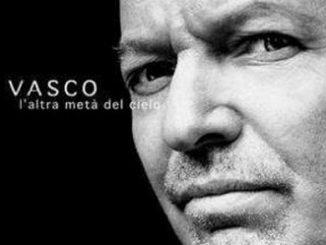 """Vasco Rossi """"L'altra metà del cielo"""""""