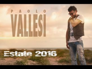 Estate 2016 - Paolo Vallesi