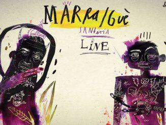 MARRA / GUÈ – SANTERIA LIVE TOUR