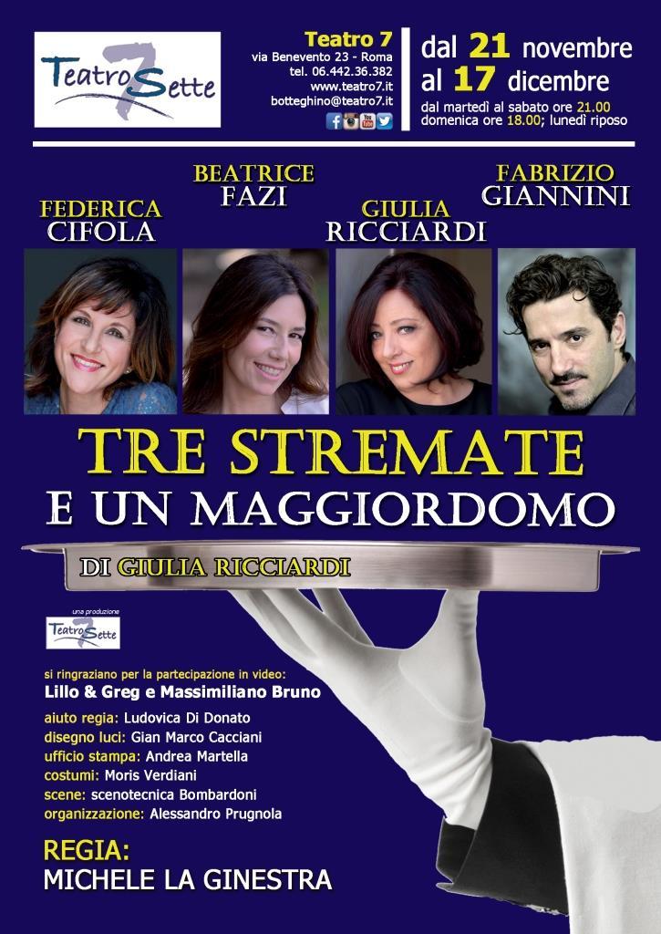 Tre stremate e un maggiordomo di e con Giulia Ricciardi, Beatrice Fazi, Federica Cifola e Fabrizio Giannini al Teatro 7 di Roma
