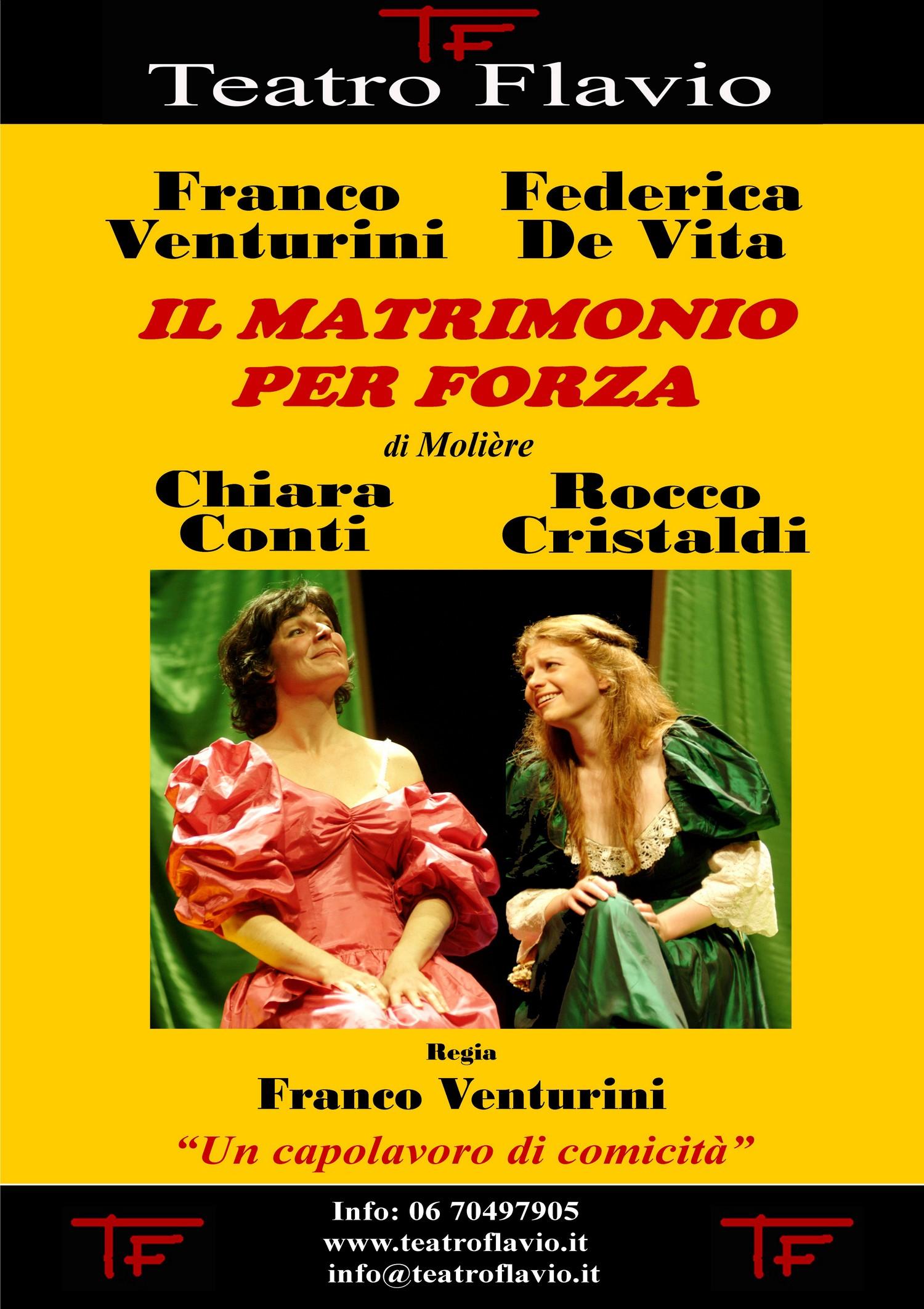 Il Matrimonio per forza, Teatro Flavio Roma